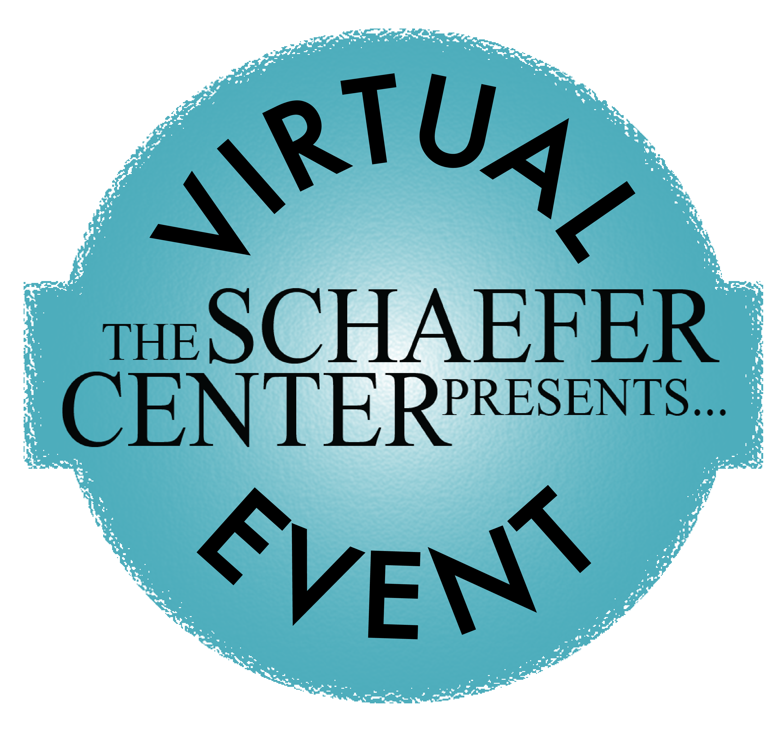 Schaefer Center Presents Virtual Event logo