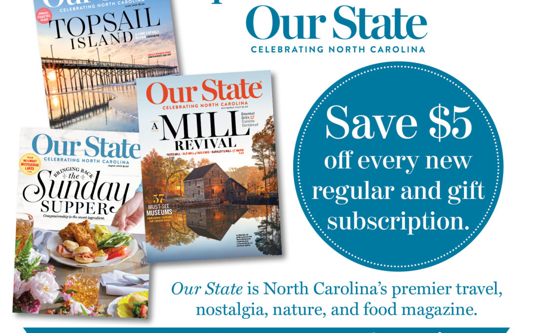 Our State magazine offer